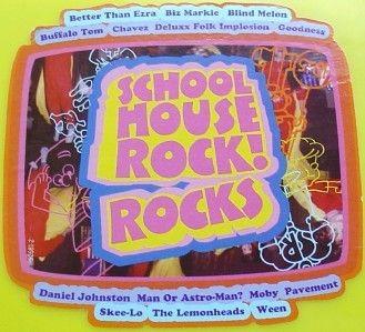 SCHOOLHOUSE ROCKS ~BLIND MELON~WEEN ~MOBY~ BIZ MARKIE+